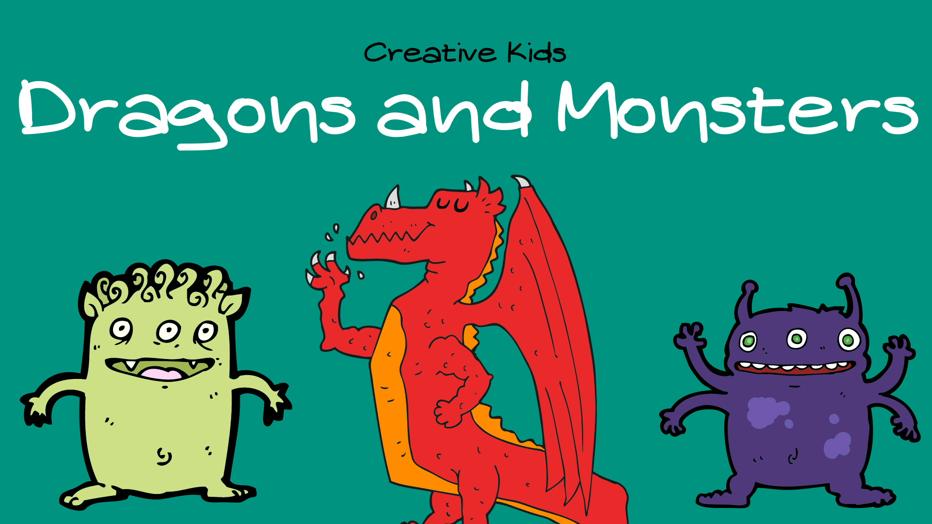 Creative Kids: Dragons and Monsters